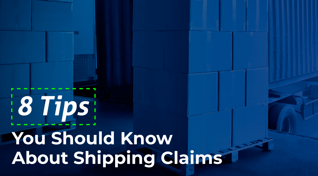 8 Tips You Should Know About Shipping Claims