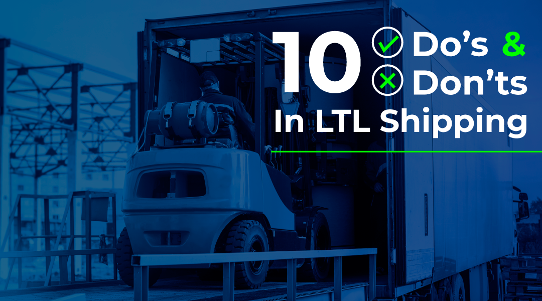 10 Do's and Dont's in LTL Shipping