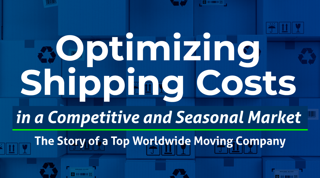 30% Cost Optimization: The Story of a Top Worldwide Moving Company