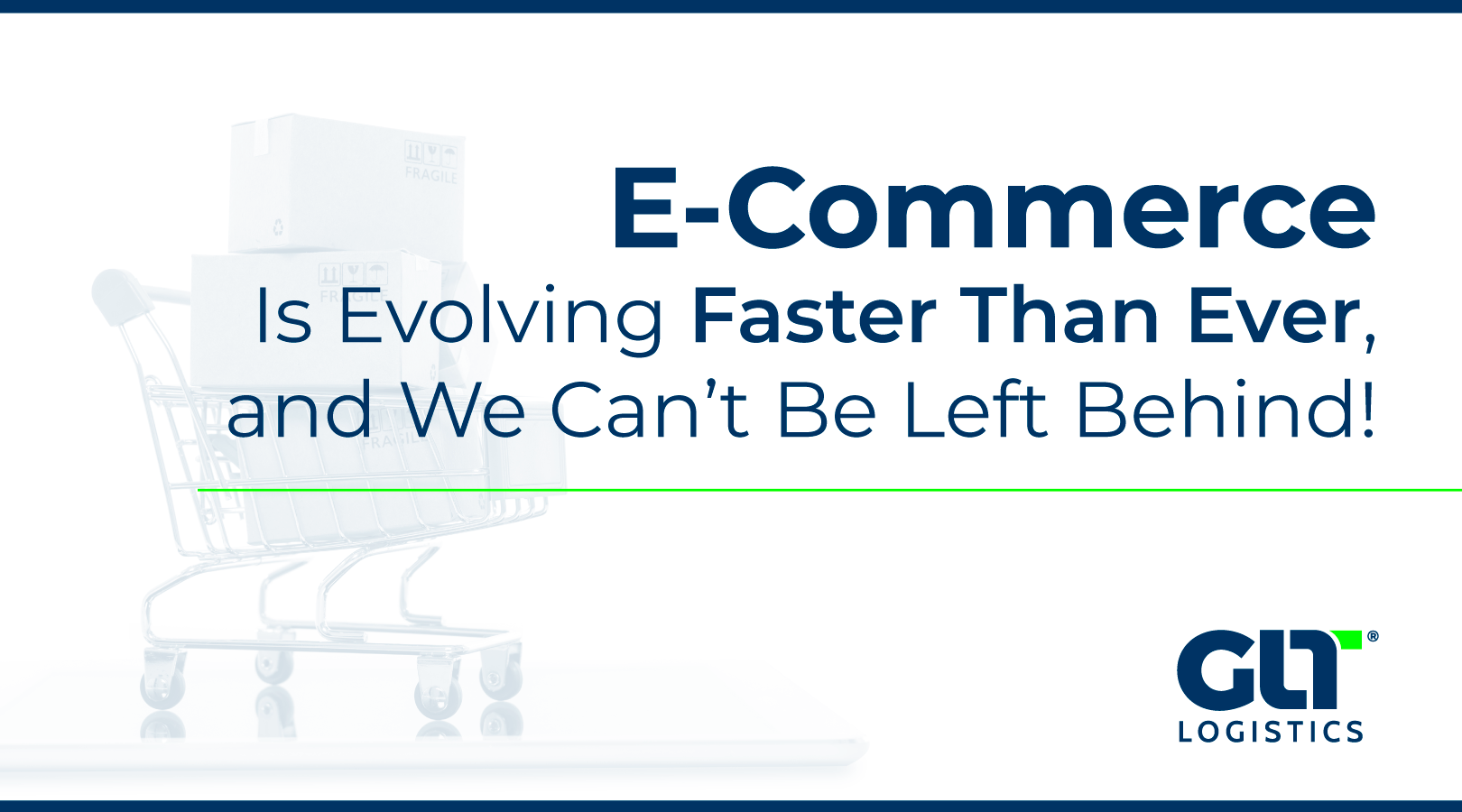 E-Commerce Is Evolving Faster Than Ever, and We Can't Be Left Behind!